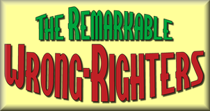 Remarkable Wrong-Righters